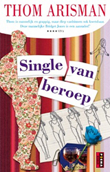 Single van beroep - Thom Arisman